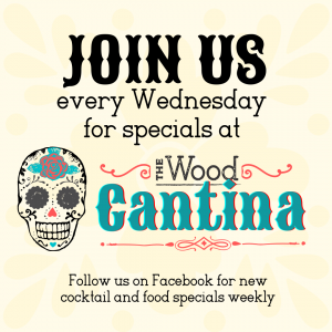 Enjoy Mexican cuisine at The Wood Cantina every Wednesday in Baldwinsville, NY
