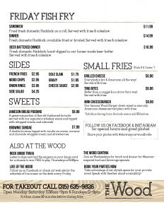 fish friday, sides, children's menu, desserts and special messages for The Wood bar and restaurant Baldwinsville, NY